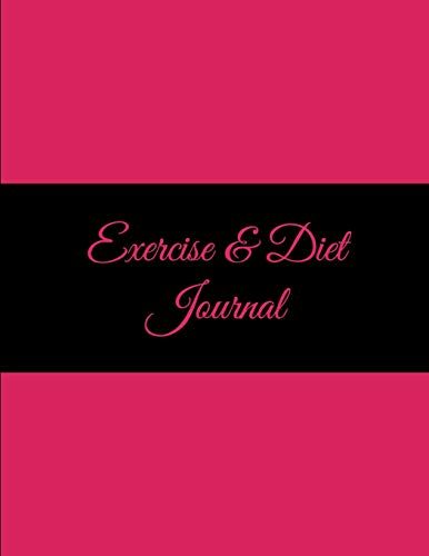 Exercise & Diet Journal: Pretty Pink, 2019 Weekly Meal And Workout Planner and Grocery list 8.5