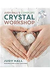 Judy Hall's Complete Crystal Workshop by Judy Hall (2016-06-21)