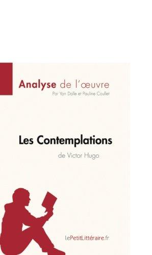 Analyse de l'oeuvre Les Contemplations de Victor Hugo: Résumé complet et analyse détaillée de l'oeuvre