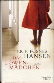 Buchseite und Rezensionen zu 'Das Löwenmädchen. Roman. Aus dem Norwegischen von Hinrich Schmidt-Henkel.' von Erik Fosnes: Hansen