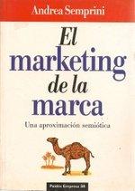 El marketing de la marca : una aproximacion semiotica