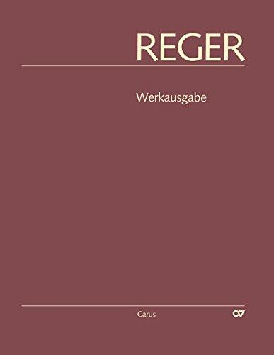 Max Reger: Phantasien und Fugen, Variationen, Sonaten, Suiten II: Reger-Werkausgabe Band I/3