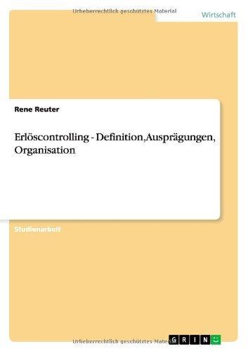 Erlöscontrolling - Definition, Ausprägungen, Organisation