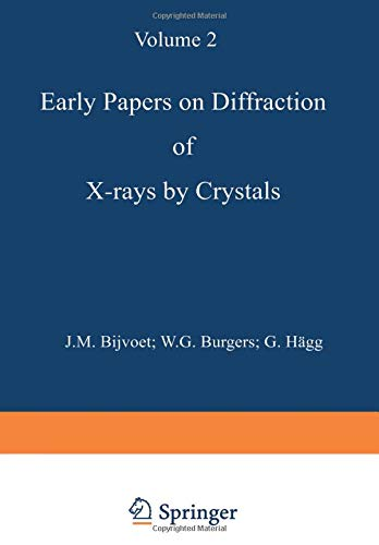 Early Papers on Diffraction of X-rays by Crystals: Volume 2