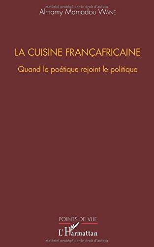 La cuisine françafricaine