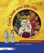 Gott lädt uns alle ein: Der Erstkommunionkurs. Begleitbuch für die Kinder von Reintgen. Frank (2007) Broschüre