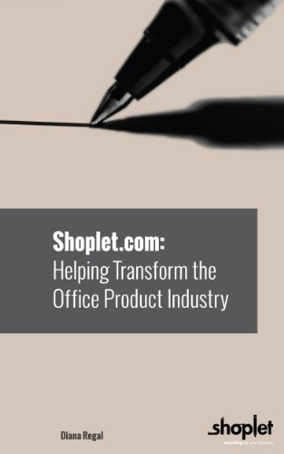 Shoplet.com: Helping Transform the Office Product Industry (English Edition)