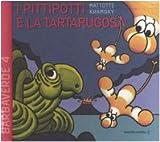I Pittipotti e la tartarugosa