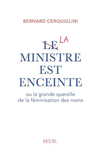 Le Ministre est enceinte (Documents (H.C))