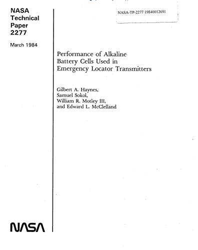 Performance of alkaline battery cells used in emergency locator transmitters (English Edition) Locator Transmitter