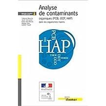 Analyse des contaminants organiques (PCB, OCP, HAP) dans les organismes marins de Catherine Munschy ( 6 avril 2005 )