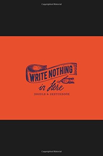 write-nothing-in-here-doodle-sketchbook