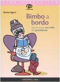 Bimbo A Bordo (Pink generation) (Italian Edition) by [Sgarzi, Barbara]