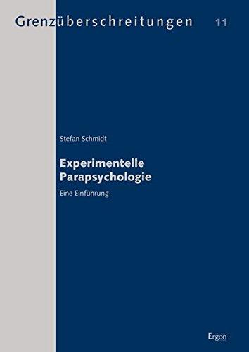 Experimentelle Parapsychologie: Eine Einführung (Grenzüberschreitungen)