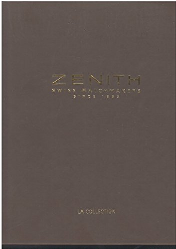 zenith-swiss-watchmaker-since-1865-la-collection
