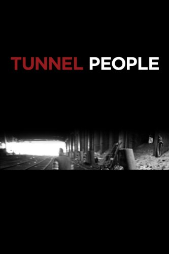 Tunnel People (English Edition)