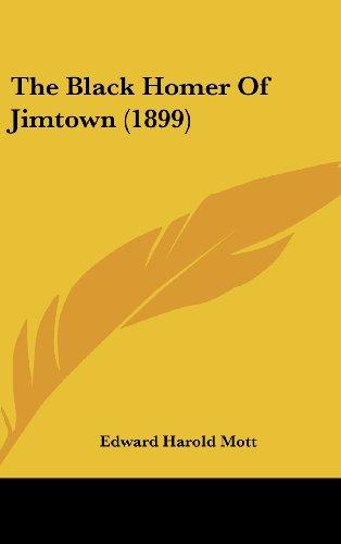 The Black Homer of Jimtown (1899)