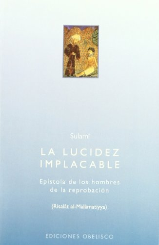 La lucidez implacable (ESPIRITUALIDAD Y VIDA INTERIOR)
