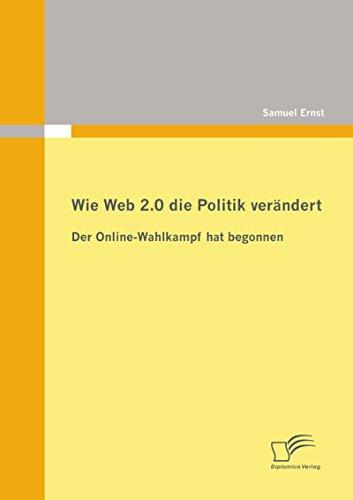 Wie Web 2.0 die Politik verändert: Der Online-Wahlkampf hat begonnen (Kampagne Hat)