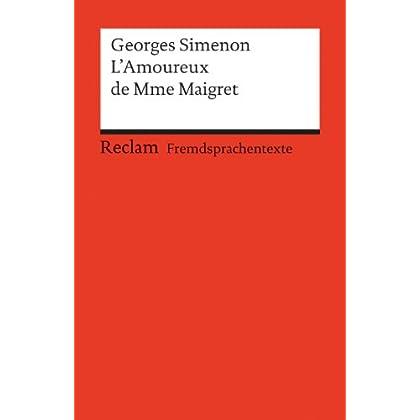 L' Amoureux de Mme Maigret.