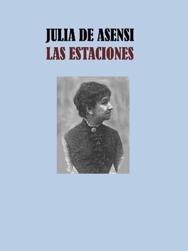 LAS ESTACIONES - JULIA DE ASENSI por JULIA DE ASENSI