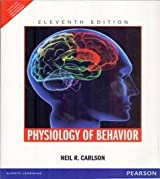 PHYSIOLOGY OF BEHAVIOR, 11TH EDITION