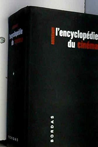 L'encyclopédie du cinéma. par Boussinot Roger