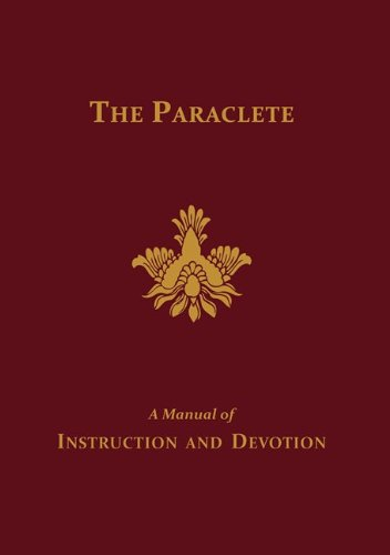 The Paraclete: A Manual of Instruction and Devotion (English Edition)