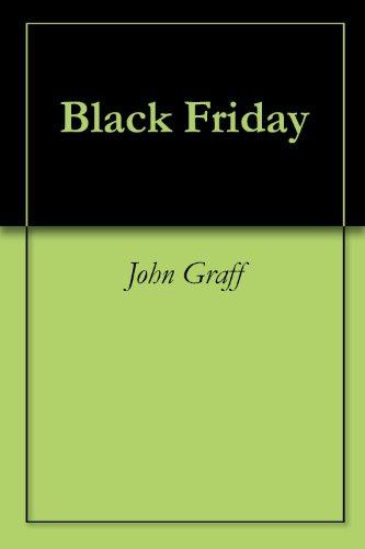 Black Friday (English Edition) eBook: John Graff: Amazon.es ...