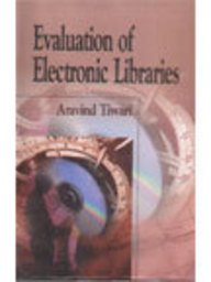 Evaluation of Electronic Libraries por Aravind Tiwari