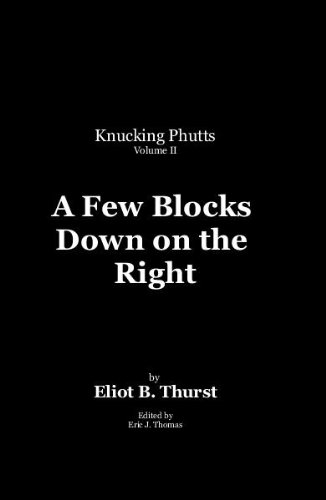 A Few Blocks Down on the Right (Knucking Phutts Book 2) (English Edition)