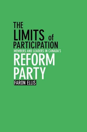 Limits of participation: members and leaders in canada's reform party