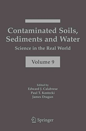 contaminated-soils-sediments-and-water-science-in-the-real-world-edited-by-edward-j-calabrese-publis