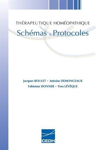 Thérapeutique homéopathique : Schémas & protocoles