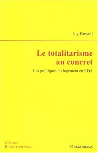Le totalitarisme au concret : Les politiques du logement en RDA par Jay Rowell