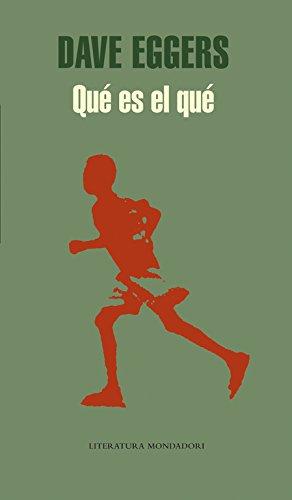 Qué es el qué (Literatura Random House) por Dave Eggers