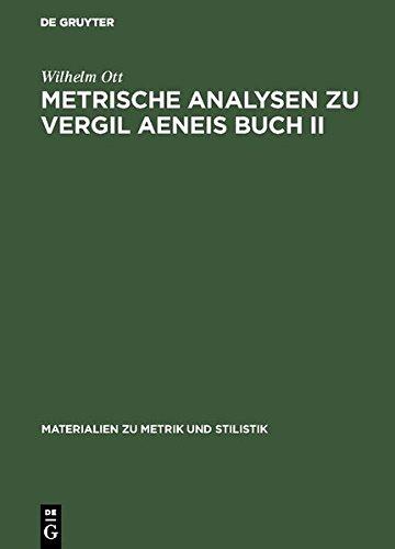 Metrische Analysen zu Vergil Aeneis Buch II (Materialien zu Metrik und Stilistik)