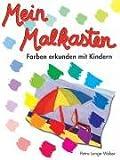 Mein Malkasten: Farben erkunden mit Kindern