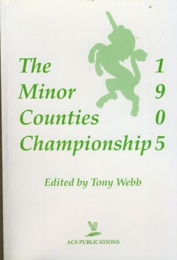 The Minor Counties Championship 1905