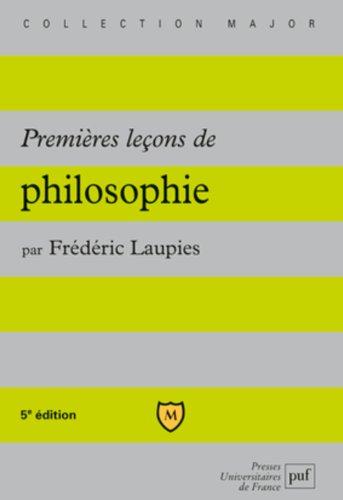 Premières leçons de philosophie par Frédéric Laupies