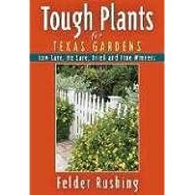 Tough Plants for California Gardens