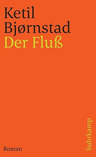 Der Fluß: Roman (suhrkamp taschenbuch)