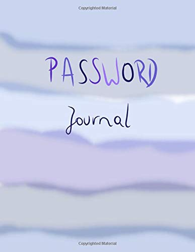 Password Journal: Large Logbook To Protect Your Passwords, Internet Password Organizer, Protect Notebook, Password Book, Stores 1000 Passwords ! -