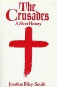 The Crusades: A Short History
