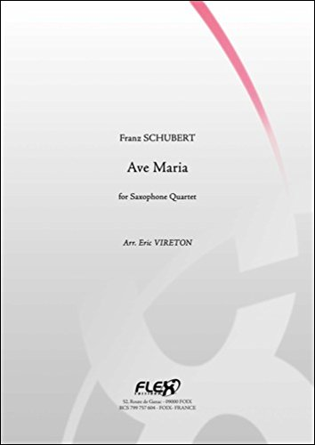 PARTITION CLASSIQUE - Ave Maria - F. SCHUBERT - Quatuor de Saxophones