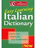 Collins Easy Learning Italian Dictionary (Collins Easy Learning Italian) [Lingua Inglese]
