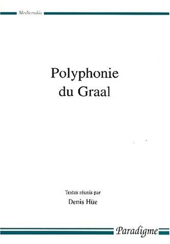 Polyphonie du Graal