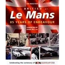 The British at Le Mans: 85 Years of Endeavour