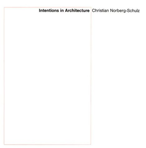 Intentions in Architecture (Mit Press)