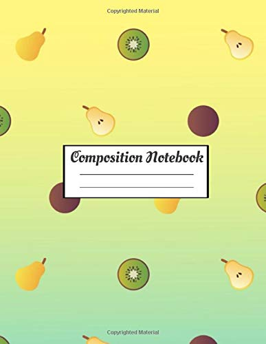 """Composition Notebook: Cute Yellow Simple Composition 8.5x11\"""", 110 pages Notebook with Fruits, Apples and pears for boys and girls"""